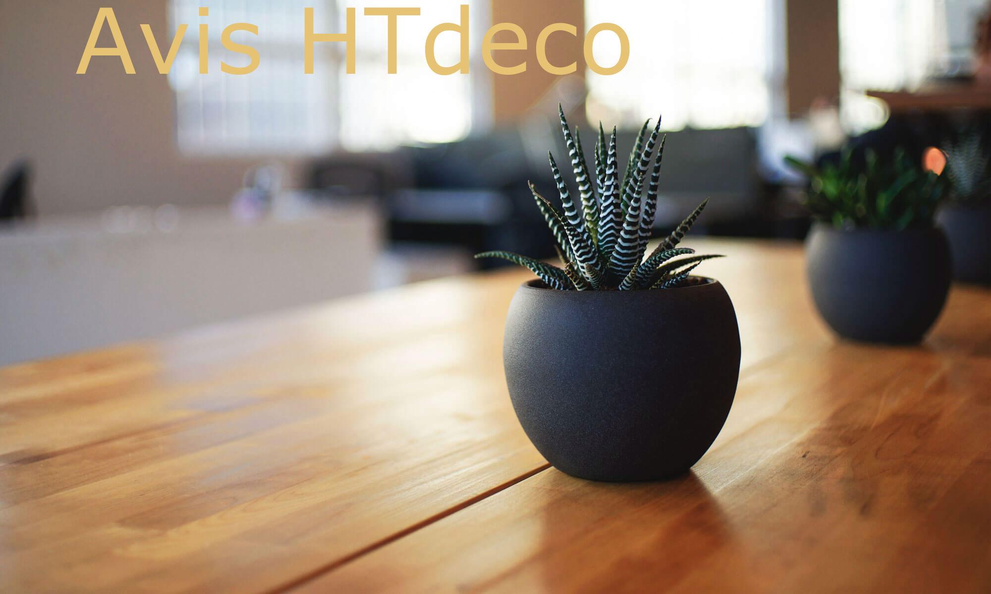 Avis HTdeco - Les avis des clients
